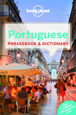 Lonely Planet Portuguese Phrasebook By Lonely Planet Publications (COR)